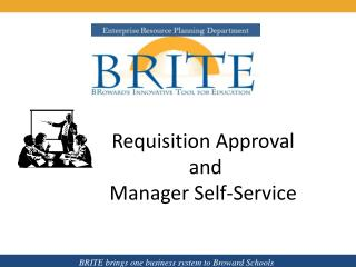 Requisition Approval   and  Manager Self-Service