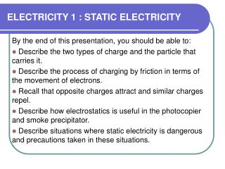 ELECTRICITY 1 : STATIC ELECTRICITY