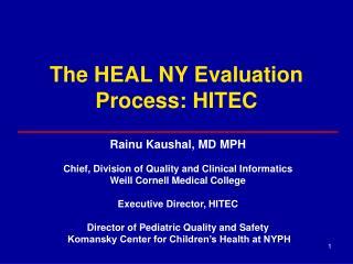 The HEAL NY Evaluation Process: HITEC