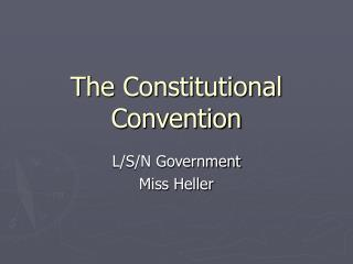 TSWBAT: Describe the key arguments and outcomes of the Constitutional Convention.   Warm Up: What factors or events led