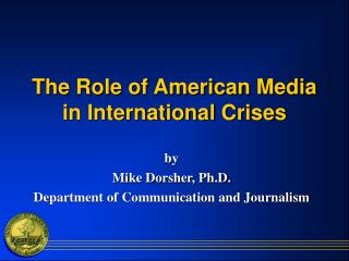 The Role of American Media in International Crises