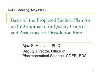 Basis of the Proposed Tactical Plan for a QbD approach for Quality Control and Assurance of Dissolution Rate