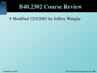 B40.2302 Course Review