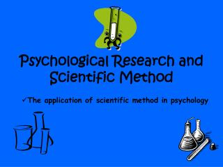 Psychological Research and Scientific Method