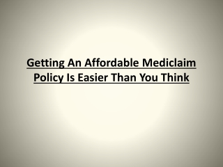 How to Get a Mediclaim Policy at Affordable Price
