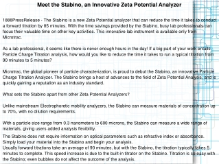 Meet the Stabino, an Innovative Zeta Potential Analyzer