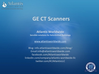 GE CT scanner from Atlantis Worldwide