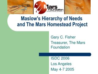 Maslows Hierarchy of Needs  and The Mars Homestead Project