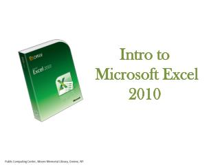 Intro to  Microsoft Excel 2010
