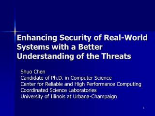 Enhancing Security of Real-World Systems with a Better Understanding of the Threats