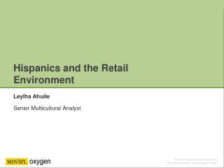 Hispanics and the Retail Environment