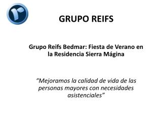 Grupo Reifs Bedmar: Fiesta de Verano en la Residencia Sierra
