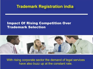 Impact Of Rising Competition Over Trademark Selection