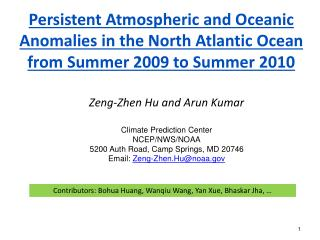 Persistent Atmospheric and Oceanic Anomalies in the North Atlantic Ocean from Summer 2009 to Summer 2010