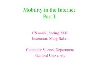 Mobility in the Internet Part I