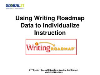 Using Writing Roadmap Data to Individualize Instruction