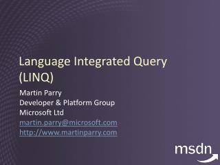Language Integrated Query LINQ