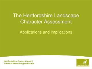 The Hertfordshire Landscape Character Assessment