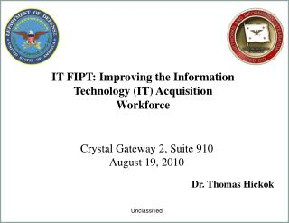 IT FIPT: Improving the Information Technology IT Acquisition Workforce