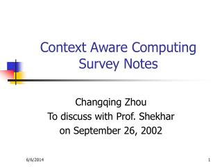 Context Aware Computing Survey Notes