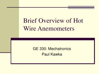 Brief Overview of Hot Wire Anemometers
