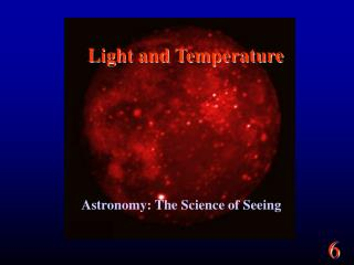Light and Temperature