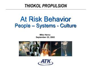 At Risk Behavior  People   Systems - Culture