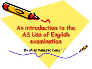 An introduction to the AS Use of English examination