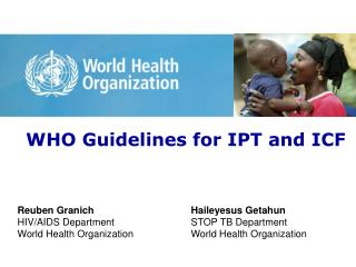 WHO Guidelines for IPT and ICF