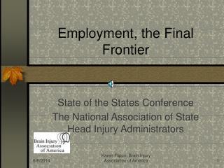 Employment, the Final Frontier