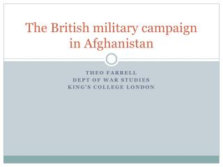 The British military campaign in Afghanistan