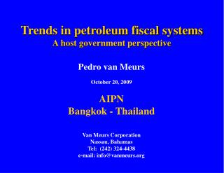Trends in petroleum fiscal systems A host government perspective