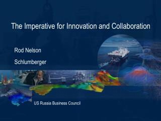 The Imperative for Innovation and Collaboration