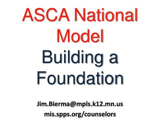 ASCA National Model  Building a Foundation