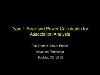 Type 1 Error and Power Calculation for Association Analysis