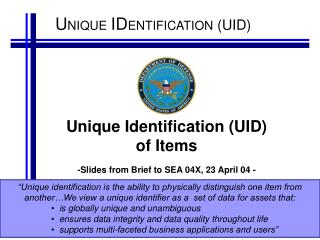 Unique Identification UID of Items  -Slides from Brief to SEA 04X, 23 April 04 -