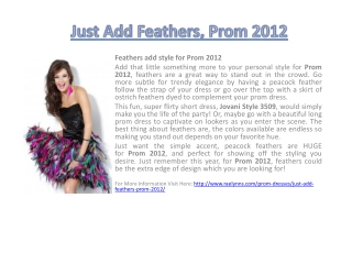 Just Add Feathers, Prom 2012