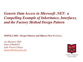 Generic Data Access in Microsoft :  a Compelling Example of Inheritance, Interfaces, and the Factory Method Design Patte