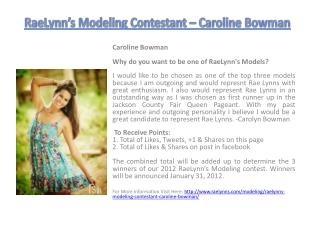 RaeLynn's Modeling Contestant – Caroline Bowman