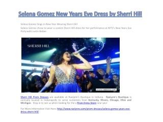 Selena Gomez New Years Eve Dress by Sherri