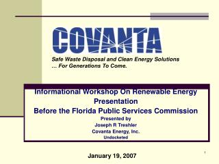 Informational Workshop On Renewable Energy  Presentation Before the Florida Public Services Commission Presented by Jose