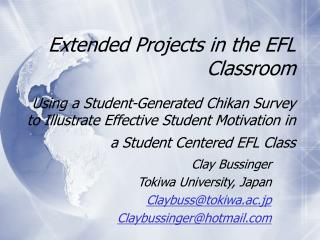 Extended Projects in the EFL Classroom   Using a Student-Generated Chikan Survey to Illustrate Effective Student Motivat