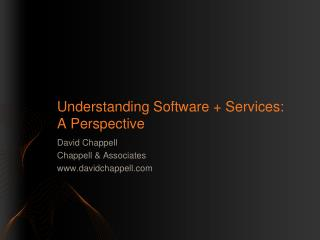 Understanding Software  Services: A Perspective