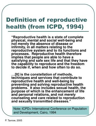 Definition of reproductive health from ICPD, 1994