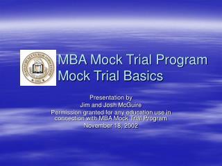 MBA Mock Trial Program  Mock Trial Basics