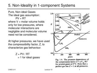 5. Non-Ideality in 1-component Systems
