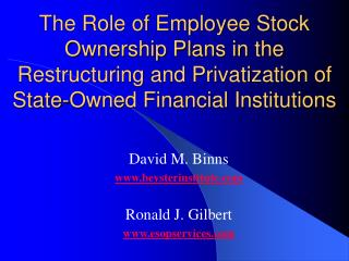 The Role of Employee Stock Ownership Plans in the Restructuring and Privatization of State-Owned Financial Institutions
