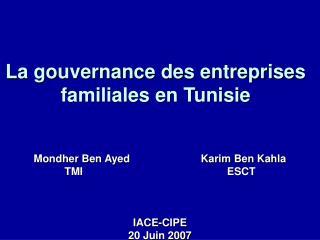 La gouvernance des entreprises familiales en Tunisie