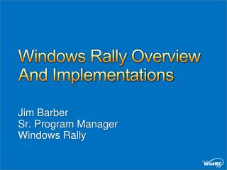 Windows Rally Overview And Implementations