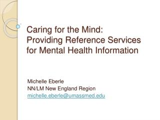 Caring for the Mind: Providing Reference Services for Mental Health Information